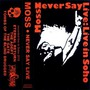 Never Say Live: Live In Soho