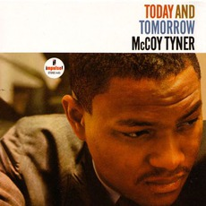 Today And Tomorrow mp3 Album by McCoy Tyner