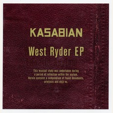 West Ryder EP mp3 Album by Kasabian