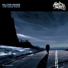 The Hard Road mp3 Album by Hilltop Hoods