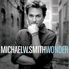 Wonder mp3 Album by Michael W. Smith