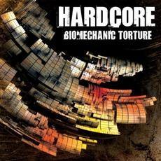 Hardcore - Biomechanic Torture
