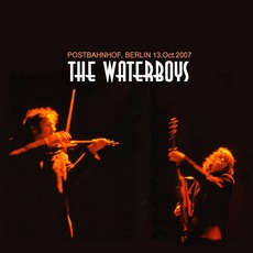 Postbahnhof, Berlin (13. Oct. 2007) mp3 Live by The Waterboys