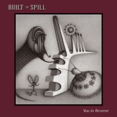 You In Reverse mp3 Album by Built To Spill