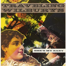 She's My Baby mp3 Single by Traveling Wilburys