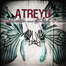 Suicide Notes And Butterfly Kisses mp3 Album by Atreyu