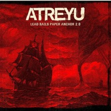 Lead Sails Paper Anchor 2.0 mp3 Album by Atreyu