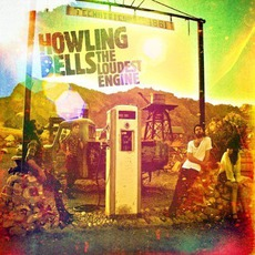 The Loudest Engine by Howling Bells