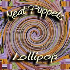 Lollipop mp3 Album by Meat Puppets