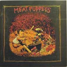 Meat Puppets (Re-Issue)