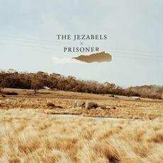 Prisoner mp3 Album by The Jezabels