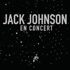 En Concert mp3 Live by Jack Johnson