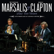Play The Blues: Live From Jazz At Lincoln Center mp3 Live by Wynton Marsalis & Eric Clapton