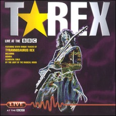 Live At BBC by T. Rex