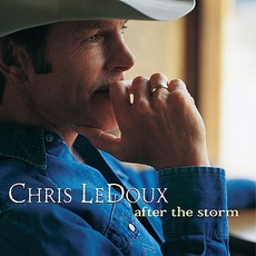 After The Storm by Chris LeDoux