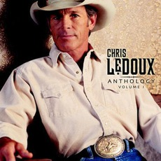 Anthology, Volume 1 by Chris LeDoux