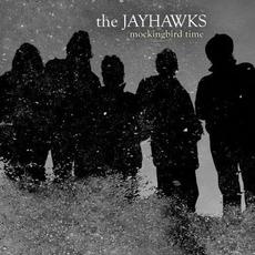Mockingbird Time mp3 Album by The Jayhawks