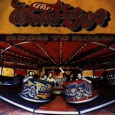 Room To Roam (Remastered) mp3 Album by The Waterboys