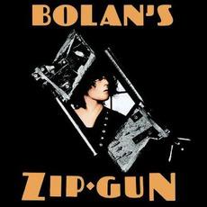 Bolan's Zip Gun (Deluxe Edition) mp3 Album by T. Rex