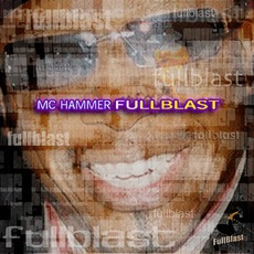 Full Blast by MC Hammer