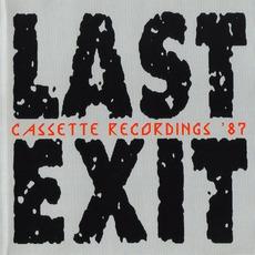 Last Exit Cassette Recordings '87