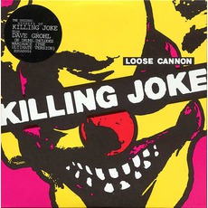 Loose Cannon by Killing Joke