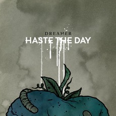Dreamer mp3 Album by Haste The Day