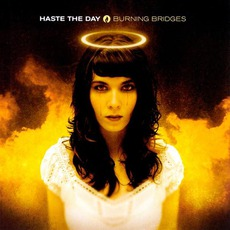 Burning Bridges mp3 Album by Haste The Day