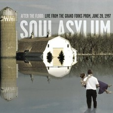 After The Flood: Live From The Grand Forks Prom, June 1997 by Soul Asylum