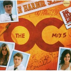 Music From The O.C. Mix 5 mp3 Soundtrack by Various Artists