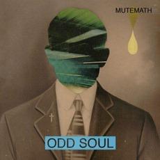 Odd Soul mp3 Album by MUTEMATH