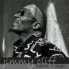 Black Magic by Jimmy Cliff