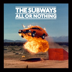 All Or Nothing mp3 Album by The Subways