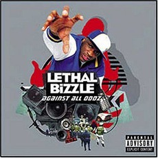 Against All Odds by Lethal Bizzle