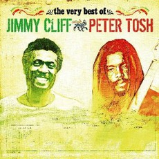 The Very Best Of: Jimmy Cliff & Peter Tosh by Various Artists