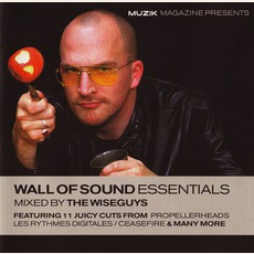 Wall Of Sound Essentials - Mixed By The Wiseguys