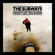 I Won't Let You Down mp3 Single by The Subways