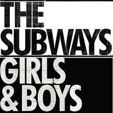 Girls & Boys mp3 Single by The Subways