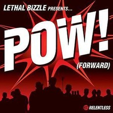 Pow! (Forward) by Lethal Bizzle