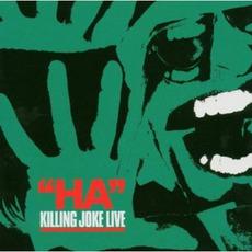 """""""Ha"""" Killing Joke Live (Re-Issue) by Killing Joke"""