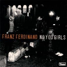 No You Girls mp3 Single by Franz Ferdinand