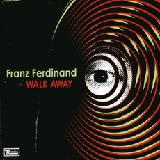 Walk Away mp3 Single by Franz Ferdinand