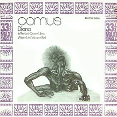 Diana / In The Lost Queen's Eyes / Winter Is A Coloured Bird mp3 Single by Comus