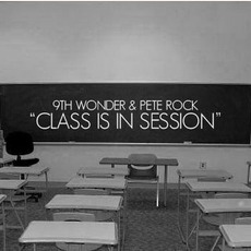 Class Is In Session mp3 Album by 9th Wonder & Pete Rock