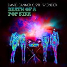 Death Of A Pop Star by David Banner & 9th Wonder