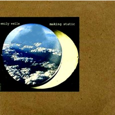 Making Static mp3 Album by Emily Wells