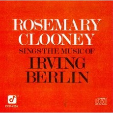 Rosemary Clooney Sings The Music Of Irving Berlin