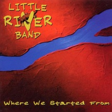 Where We Started From mp3 Album by Little River Band