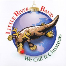 We Call It Christmas mp3 Album by Little River Band