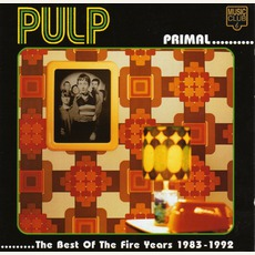 Primal: The Best Of The Fire Years 1983-1992 by Pulp